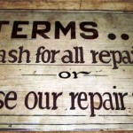 Terms Cash For All Repairs Sign